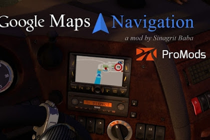 Google Maps Navigation for ProMods v2.2