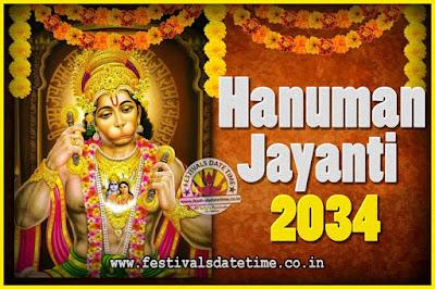 2034 Hanuman Jayanti Pooja Date & Time, 2034 Hanuman Jayanti Calendar