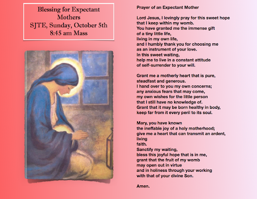 Blessing for Expectant Mothers, Oct. 5th, 845 am Mass - Saint John the Evangelist  Roman Catholic Parish Mahopac