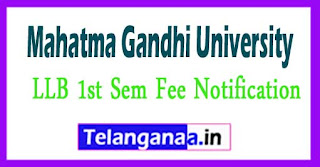 MGU LLB 1st Sem Fee Notification 2017