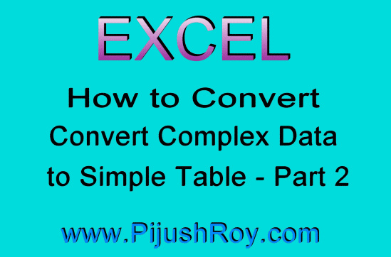 Excel UnPivot option to convert matrix data into simple table
