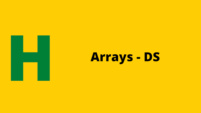 hackerrank Arrays - DS problem solution
