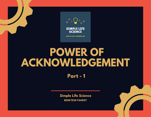 Power of Acknowledgement Part 1