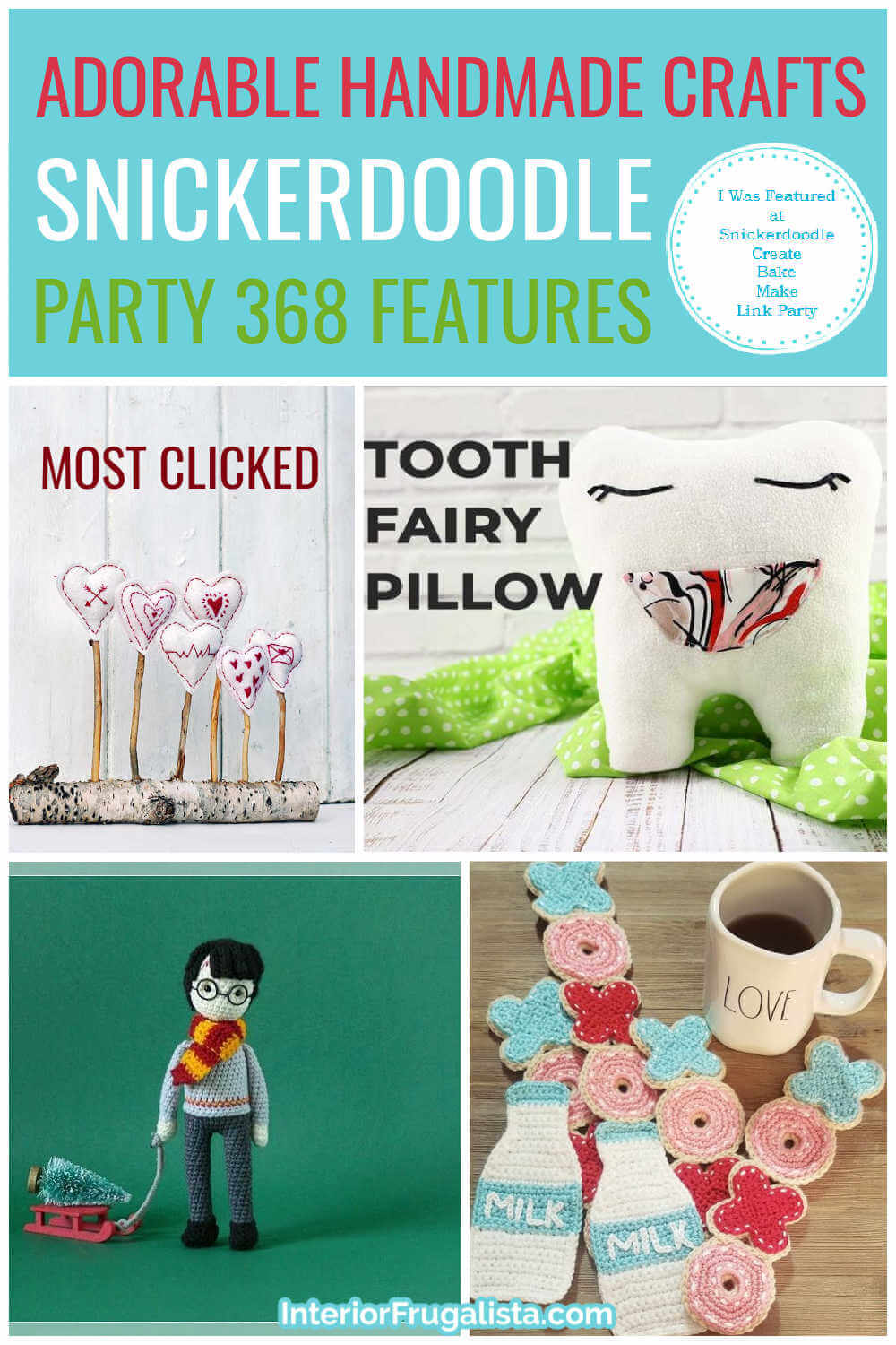 Adorable Handmade Crafts - Snickerdoodle Create Bake Make Link Party 368 Features co-hosted by Interior Frugalista #linkparty #linkpartyfeatures #snickerdoodleparty