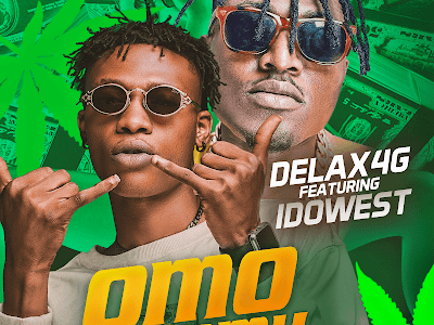 DOWNLOAD MP3: Delax4G ft. Idowest - Omo Mummy (Prod. by iSound)