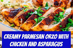 Creamy Parmesan Orzo with Chicken and Asparagus #chickenrecipes #asparagus #easydinner