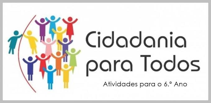 Cidadania: Direitos e Deveres no âmbito Escolar e Familiar - Atividades de Língua Portuguesa para o 6.º C e 6.º E