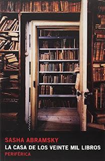 La casa de los veinte mil libros / Sasha Abramsky
