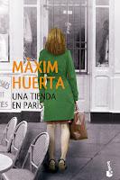 Reseña de Una tienda en París de Máxim Huerta.