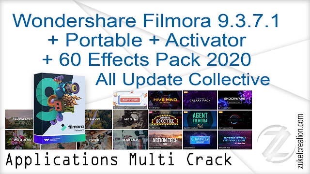 Wondershare Filmora 9.3.7.1 + Portable + Activator + 60 Effects Pack 2020 All Update Collective
