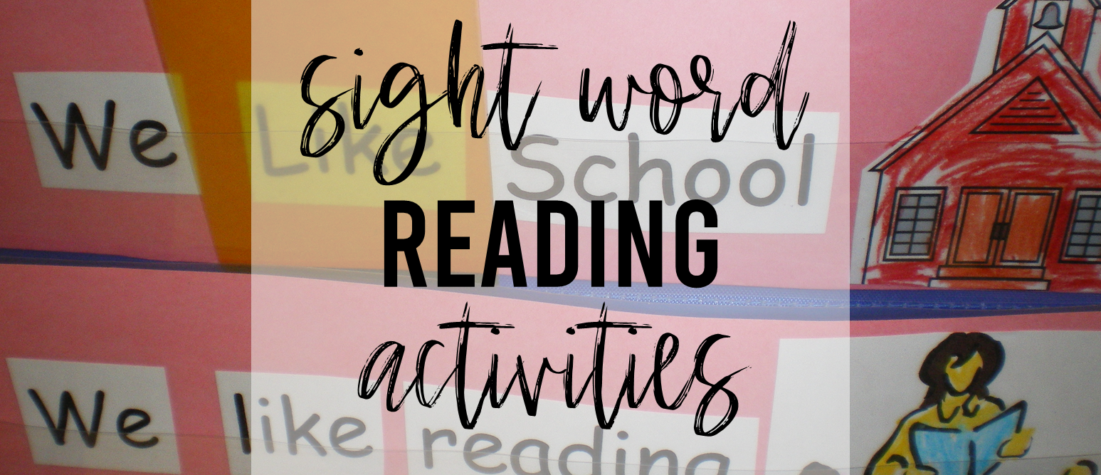 Sight word reading activities for Kindergarten