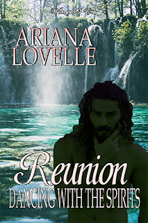 Reunion: Dancing with the Spirits by Ariana Lovells
