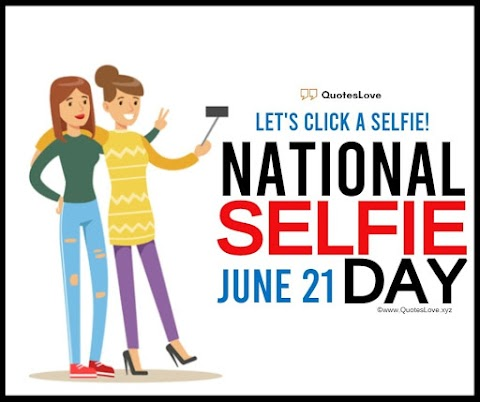 26 [Top] National Selfie Day 2021: Quotes, Captions, Messages, Pictures, Images
