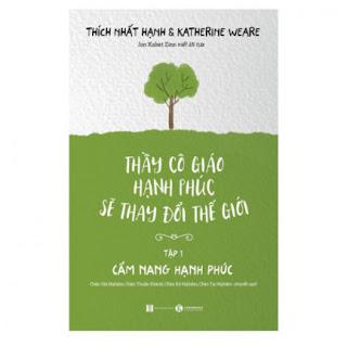 Thầy Cô Giáo Hạnh Phúc Sẽ Thay Đổi Thế Giới - Tập 1 ebook PDF EPUB AWZ3 PRC MOBI