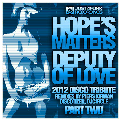 Hope's Matters - Deputy Of Love (2012 Tribute Pt.2)