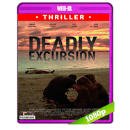 Deadly Excursion (2019) AMZN WEB-DL 1080p Audio Dual Latino-Ingles