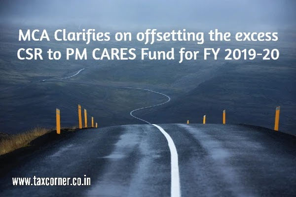 MCA Clarifies on offsetting the excess CSR to PM CARES Fund for FY 2019-20