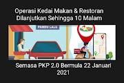Operasi Kedai Makan & Restoran Dilanjutkan Sehingga 10 Malam Semasa PKP 2.0