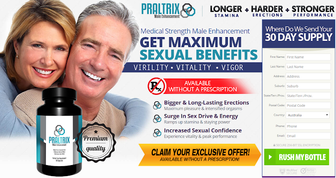 *MUST READ* | Praltrix Male Enhancement Reviews & Side Effects of Pills | 2018