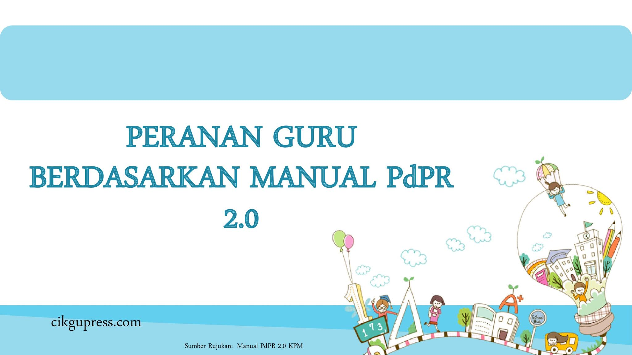 Peranan Guru Berdasarkan Manual PdPR 2.0