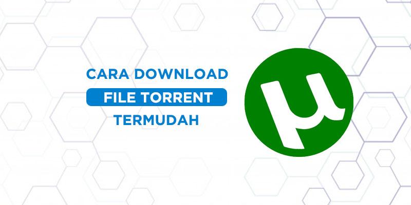cara download file torrent di laptop