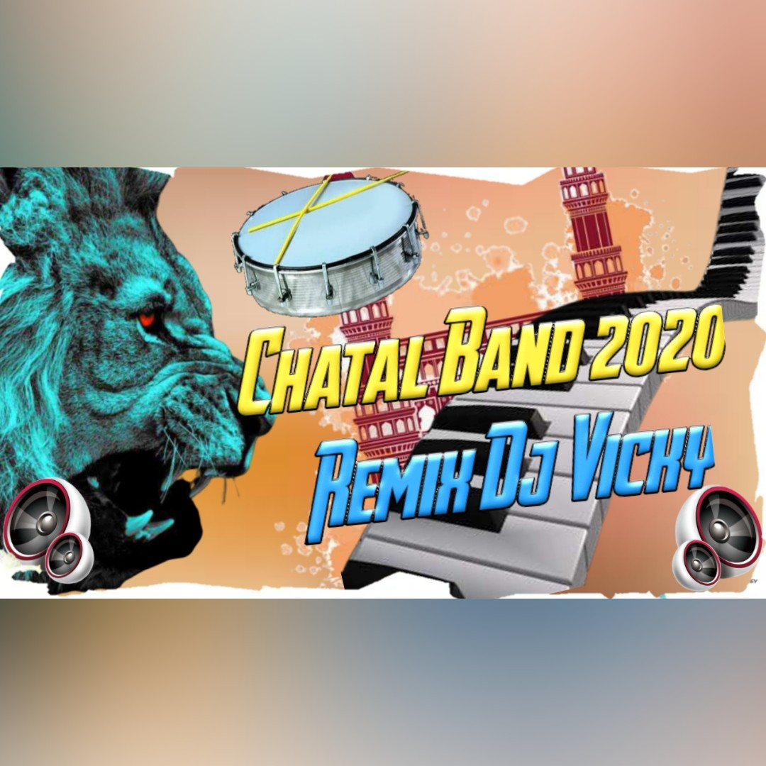 Chatal Band 2020 Remix By Dj Vicky [NEWDJSWORLD.IN]