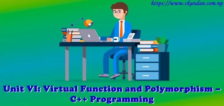 Virtual Function and Polymorphism – C++ Programming