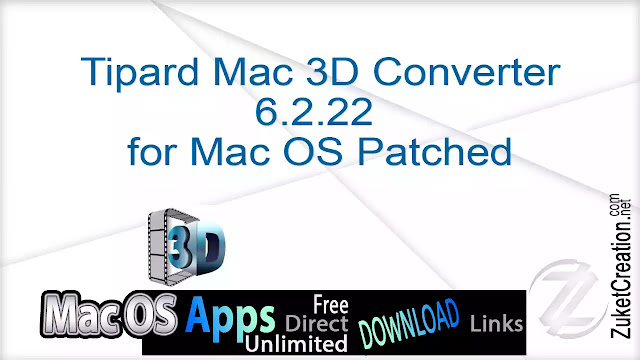 Tipard Mac 3D Converter 6.2.22  for Mac OS Patched