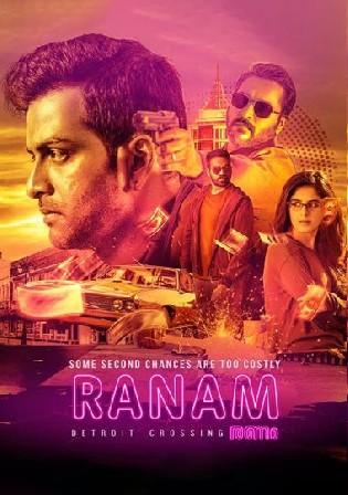 Ranam 2018 WEB-DL 999Mb UNCUT Hindi Dual Audio 720p