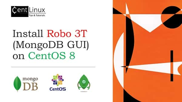 Install Robo 3T (MongoDB GUI) on CentOS 8