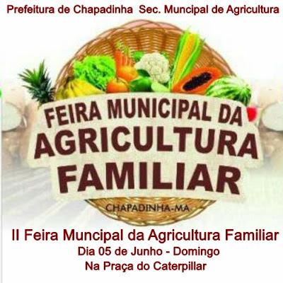 """Prefeitura de Chapadinha Realizará a """"II Feira Municipal da Agricultura Familiar"""""""