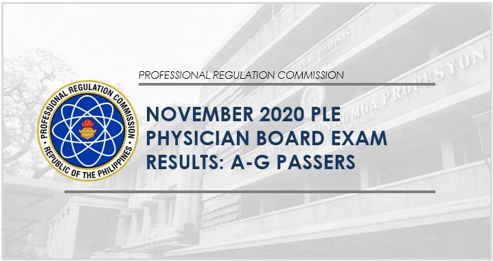A-G PLE Passers: November 2020 Physician board exam result