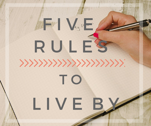 five rules to live by