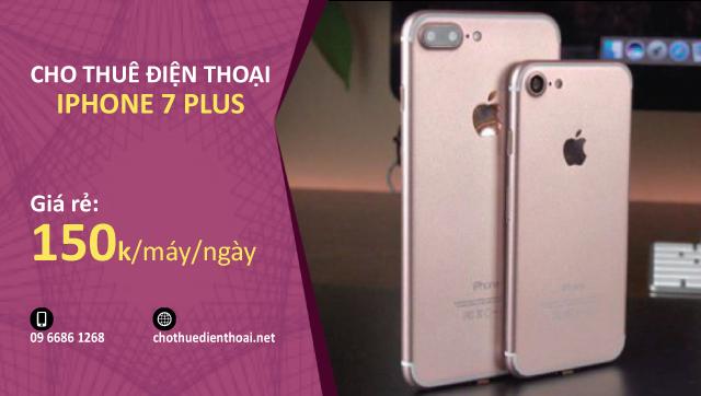 cho thuê điện thoại iphone 7 plus