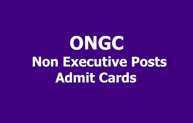 ONGC Non Executive Posts Recruitment Admit Cards 2019