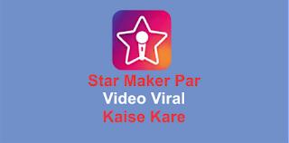 StarMaker Par Video Viral Kaise Kare, MXTakatakMx