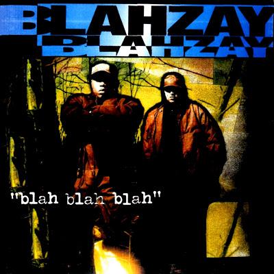 Blahzay Blahzay – Blah Blah Blah | 1996 | MEGA | 320 kbps