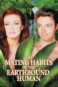 Watch The Mating Habits of the Earthbound Human Online Free in HD