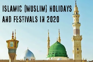 Islamic (Muslim) Holidays and Festivals in 2020