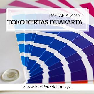Daftar Alamat Toko Kertas Di Jakarta