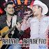 Baixar – Bruno e Barretto – A Força do Interior – Áudio do DVD 2015