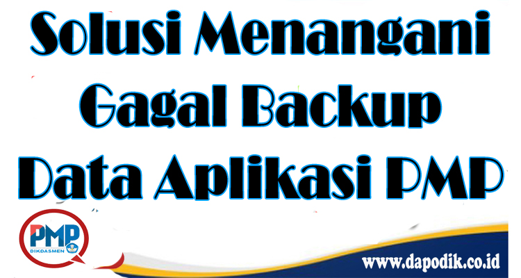 https://www.dapodik.co.id/2018/08/solusi-menangani-gagal-backup-data.html