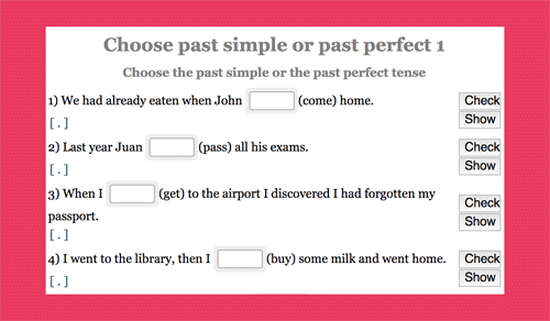 Exercises in which you need to identify if the verb should be in the past simple or past perfect tense