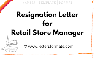 resignation letter format for retail store manager