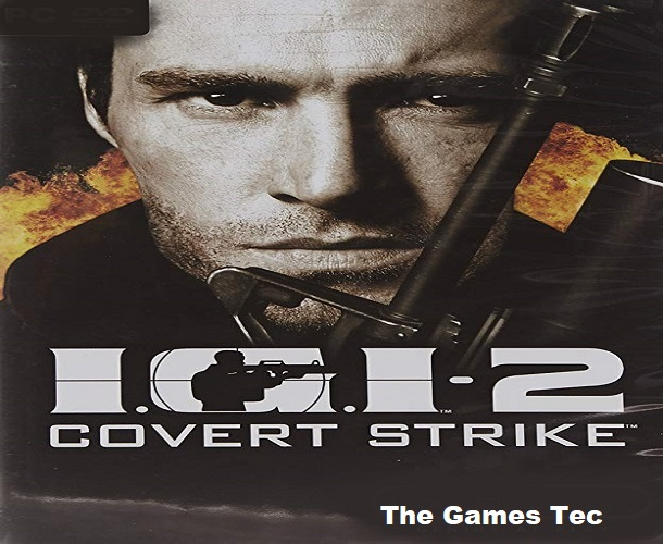 IGI 2 Covert Strike PC Game Download