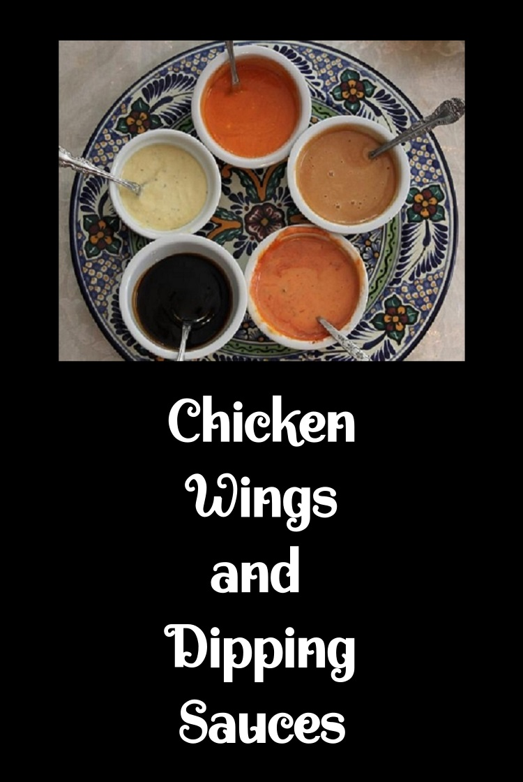 These are chicken wings dipping sauces for fried wings, grilled wings, baked wings. The sauces are Asian, American, Italian, French anything from sweet to savory. There are over 18 wings made baked fried grilled with all different sauces to dip them in recipes