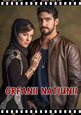 ORFANII NATIUNII rezumat serial personaje muzica de inceput