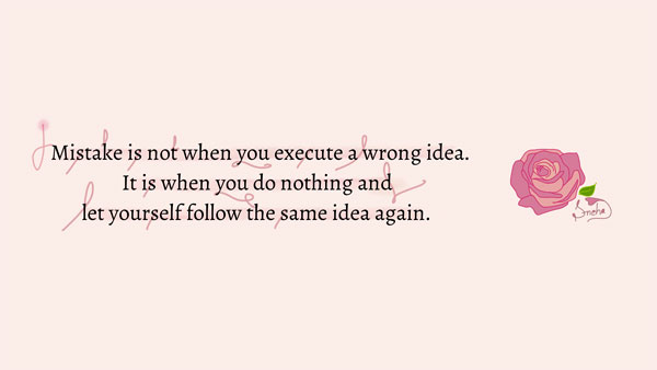 The Real Mistake While Executing an Idea for Succes | Quote on mistake