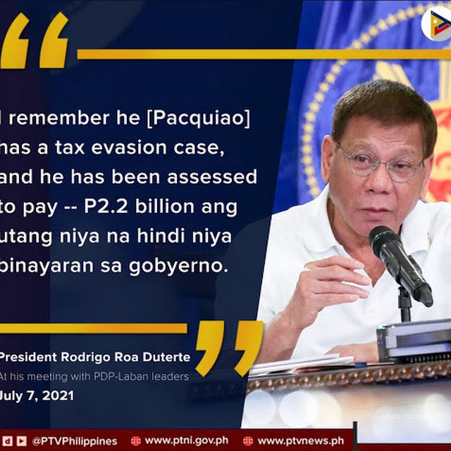 Pres. Duterte to Investigate Pacquiao's P2.2 Billion Tax Evasion Case of Sen. Pacquiao