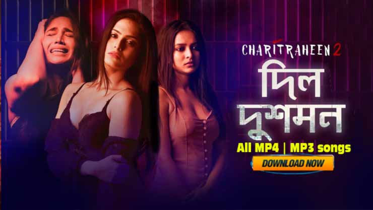 Charitraheen 2,Charitraheen 2 Dil Dushman,Dil Dushman full video song download,